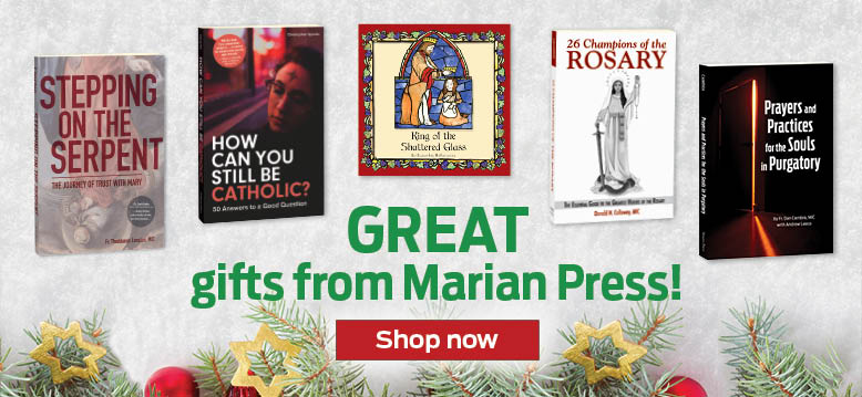 GREAT gifts from Marian Press!  Shop now