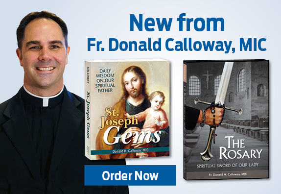 New from Father Donald Calloway. Order Now!