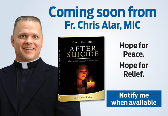Coming Soon from Father Chris Alar.