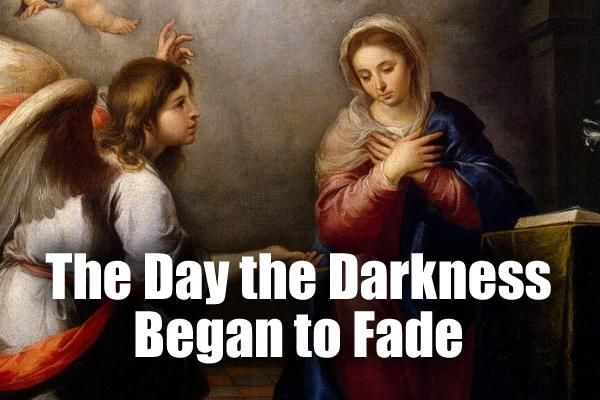 The Day the Darkness Began to Fade