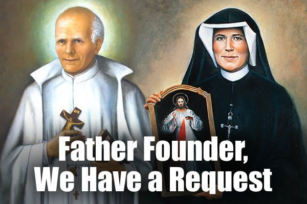 Father Founder, We Have a Request