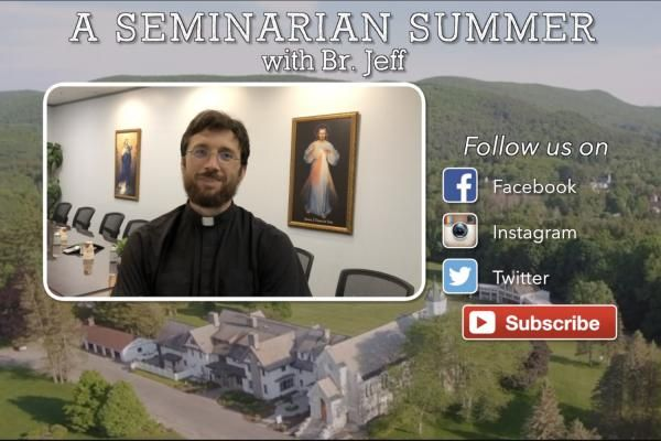 A Seminarian Summer with Br. Jeff
