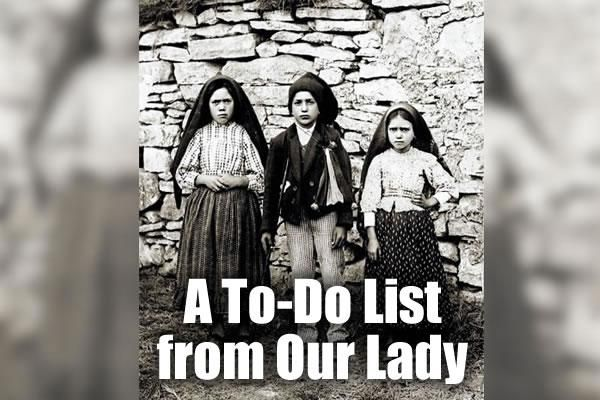 Our Lady's List of Things to Do