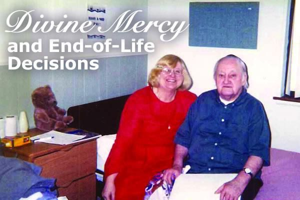 Divine Mercy and End-of-Life Decisions