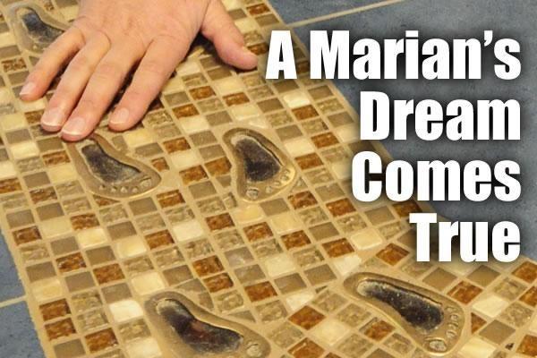 A Marian's Dream Comes True