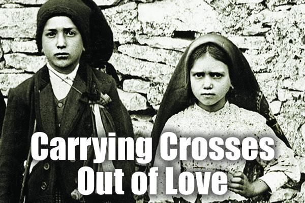 Carrying Crosses Out of Love