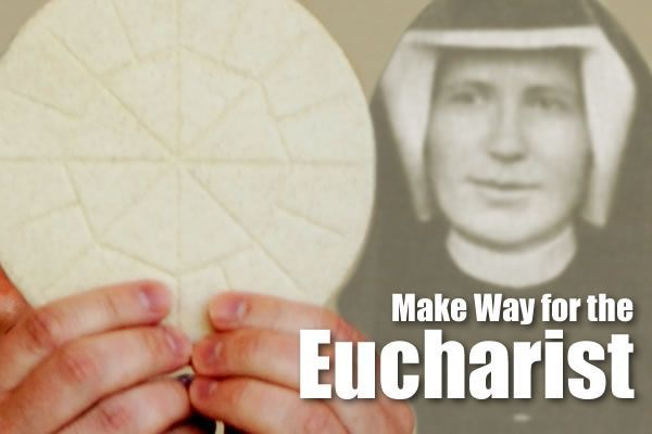 Make Way for the Eucharist
