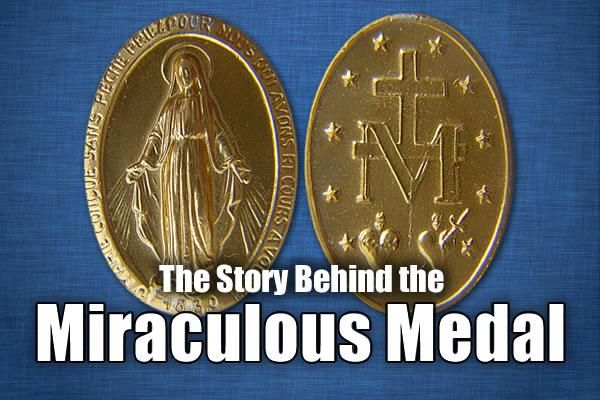 The Meaning Of The Miraculous Medal The Divine Mercy