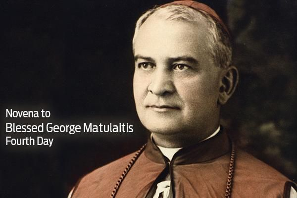 Day 4: Novena to Blessed George Matulaitis