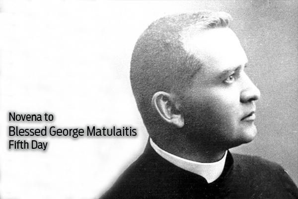 Day 5: Novena to Blessed George Matulaitis