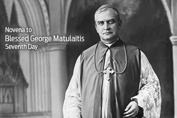Day 7: Novena to Blessed George Matulaitis
