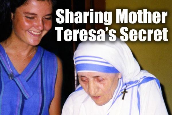 Sharing Mother Teresa's Secret