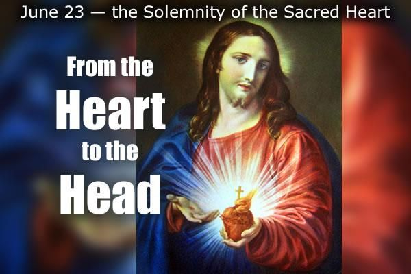 June 23 - the Solemnity of the Sacred Heart