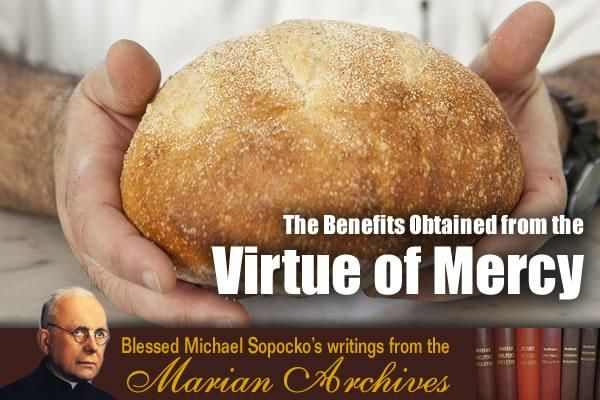 The Benefits Obtained from the Virtue of Mercy