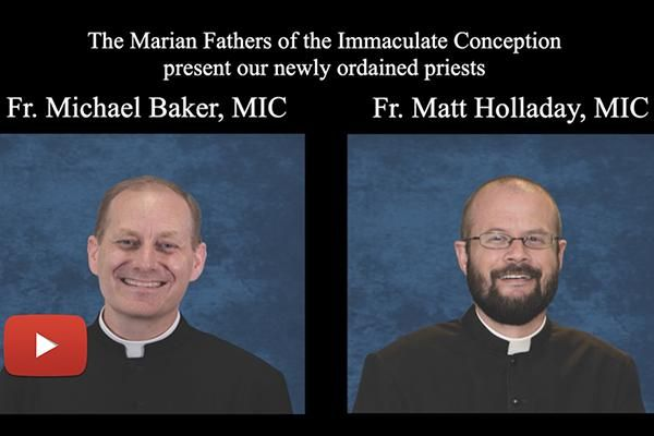 Marian Fathers Celebrate Two Ordinations!