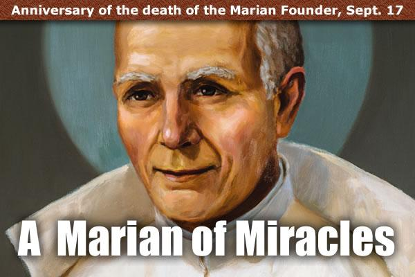 Marian Founder, a Child of Mary in the 100th Anniversary of Fatima