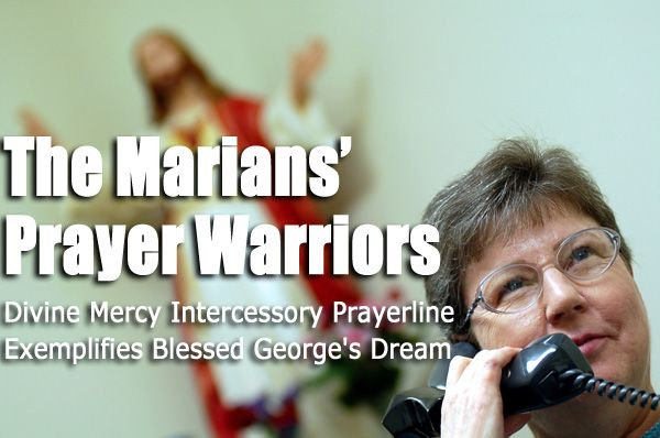 The Marians' Prayer Warriors | The Divine Mercy Message from