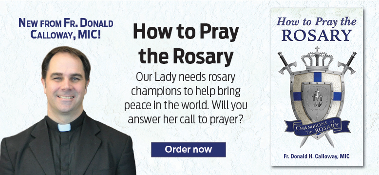 How to pray the Rosary  Our Lady needs rosary champions to help bring peace in the world.  Will you answer her call to prayer?  Order now
