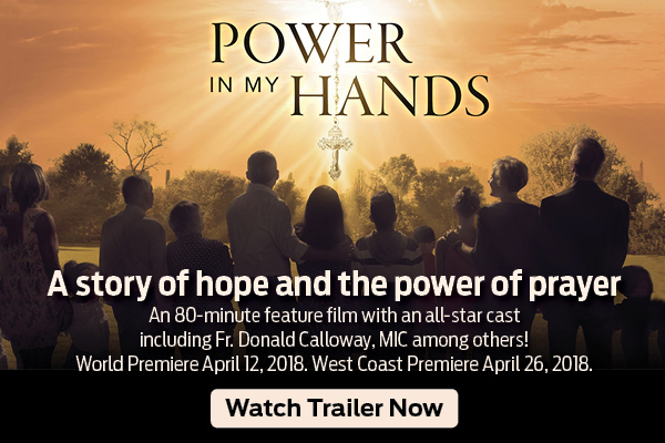 Power in my Hands  A story of hope and the power of prayer  An 80-minute feature film with an all-star cast including F. Donald Calloway, MIC, among others!  World Premiere April 12, 2018.  West Coast Premiere April 26, 2018