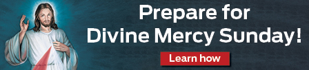Prepare for Divine Mercy Sunday  Learn how