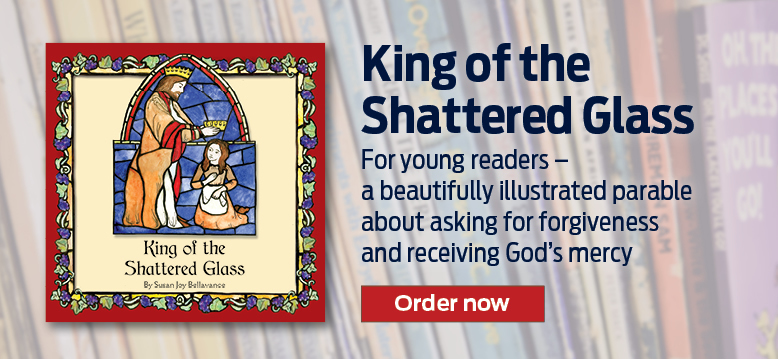 King of the Shattered Glass  For young readers - a beautifully illustrated parable about asking for forgiveness and receiving God's mercy  Shop now